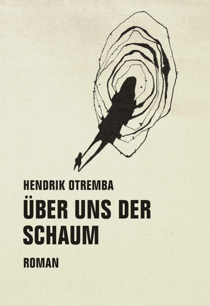 Cover Über uns der Schaum Hendrik Otremba